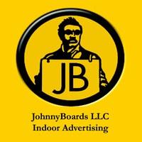 Johnny Boards LLC Indoor Advertising.