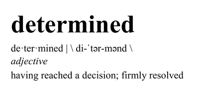 Determined Definition