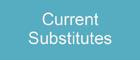 Current Substitutes