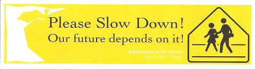 please slow down bumper sticker.jpg