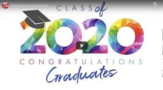 Class of 2020 Summer Graduation