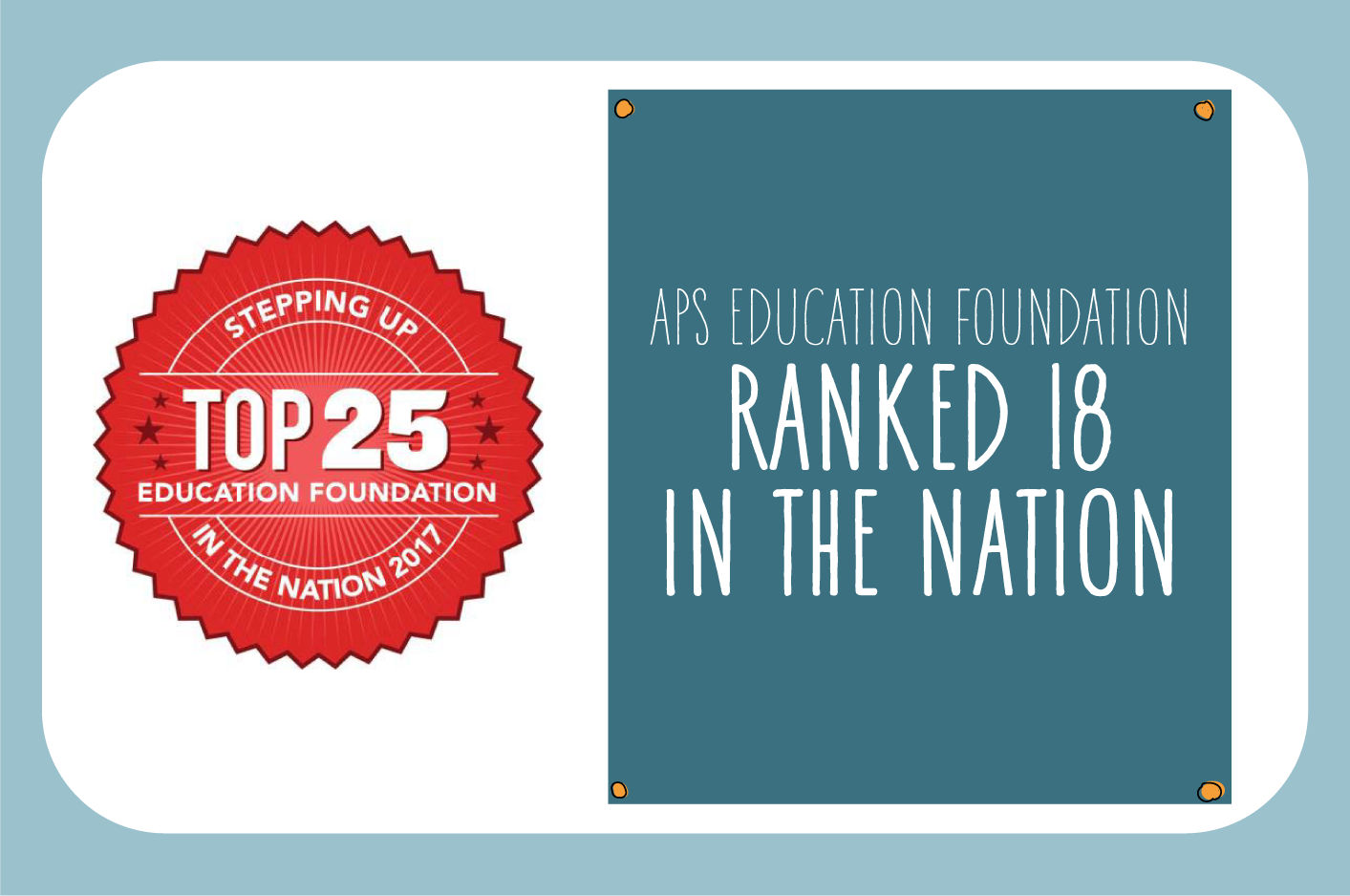 APS Education Foundation ranked 18th in the nation.