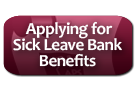Applying for Sick Leave Bank Benefits